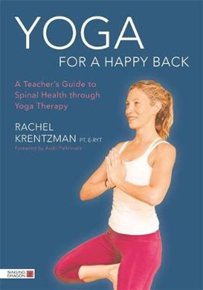 Yoga for a Happy Back - Rachel Krentzman