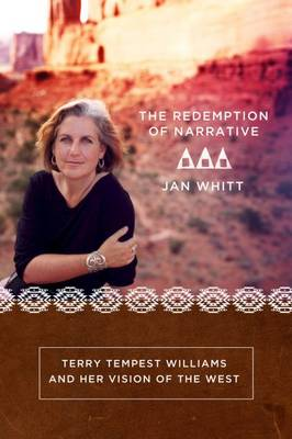 The Redemption of Narrative - Jan Whitt
