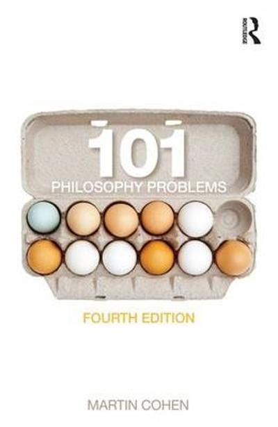 101 Philosophy Problems - Martin Cohen