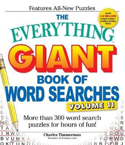 The Everything Giant Book of Word Searches, Volume 11 - Charles Timmerman