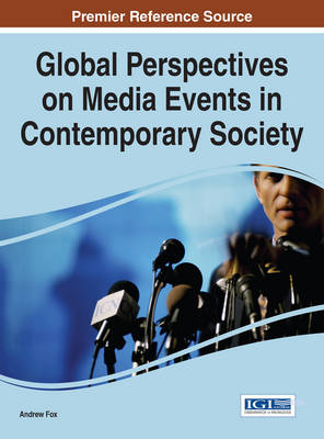 Global Perspectives on Media Events in Contemporary Society - Andrew Fox