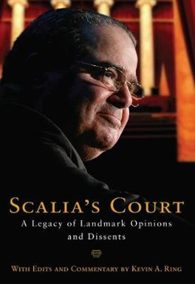 Scalia's Court - Antonin Scalia