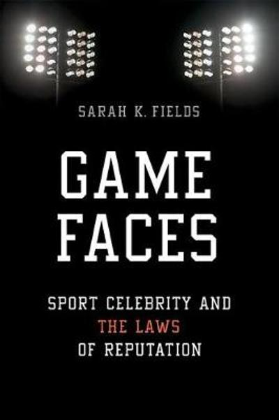 Game Faces - Sarah K. Fields