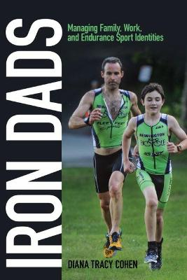 Iron Dads - Diana Tracy Cohen