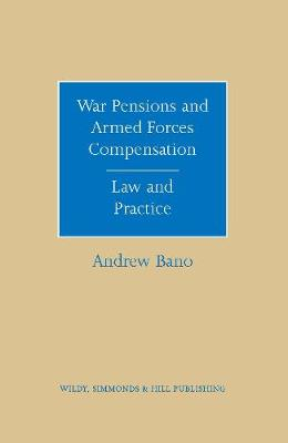 War Pensions and Armed Forces Compensation - Andrew Bano