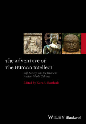 The Adventure of the Human Intellect - Kurt A. Raaflaub