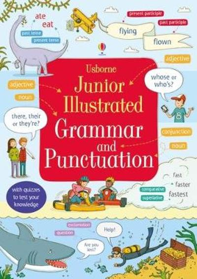Junior Illustrated Grammar and Punctuation - Jane Bingham