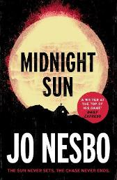 Midnight Sun - Jo Nesbo Neil Smith