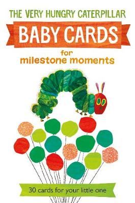 Very Hungry Caterpillar Baby Cards For Milestone Moments - Eric Carle