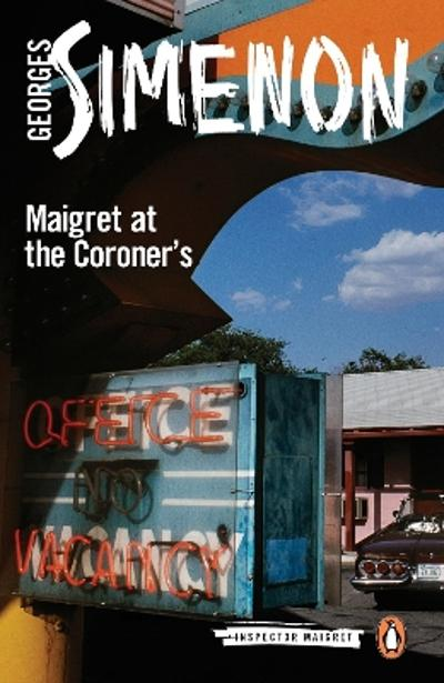 Maigret at the Coroner's - Georges Simenon