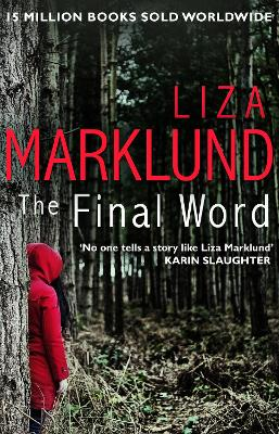 The Final Word - Liza Marklund