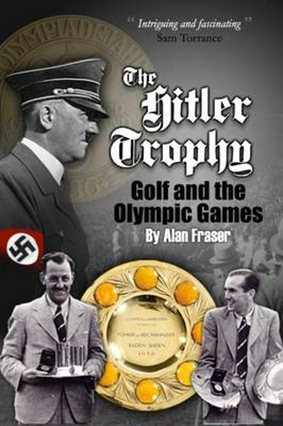 The Hitler Trophy - Alan Fraser