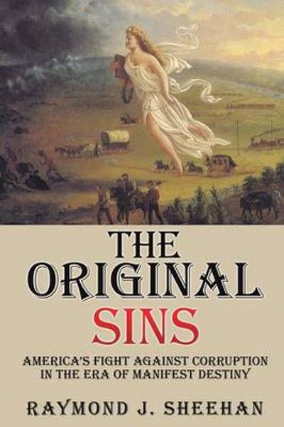 The Original Sins - Raymond J Sheehan
