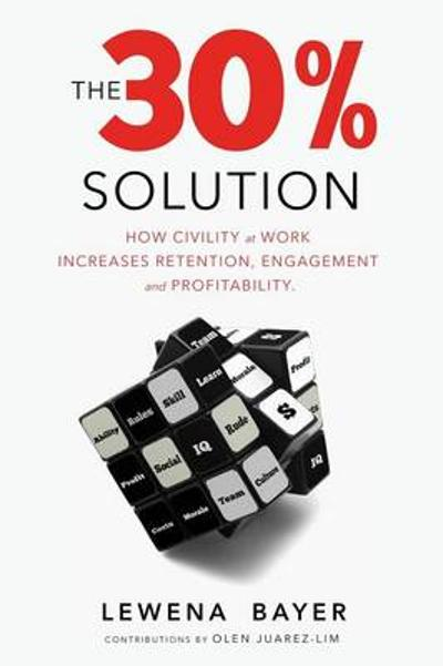 The 30% Solution - Lew Bayer