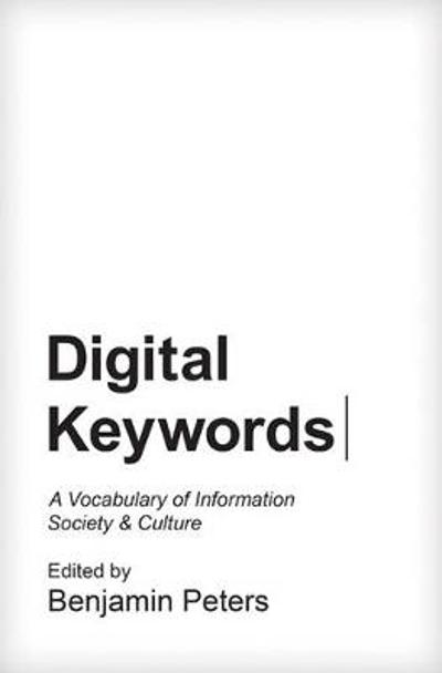 Digital Keywords - Benjamin Peters