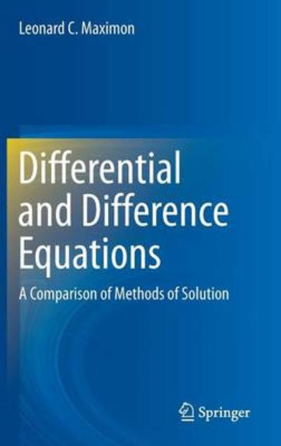 Differential and Difference Equations - Leonard C. Maximon