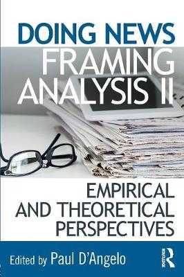 Doing News Framing Analysis II - Paul D'Angelo