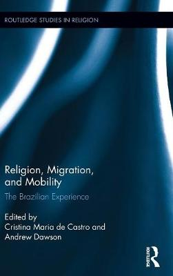 Religion, Migration and Mobility - Andrew Dawson