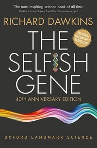 The selfish gene - Richard Dawkins