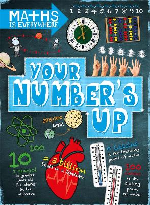 Maths is Everywhere: Your Number's Up - Rob Colson