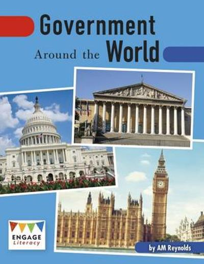 Government Around the World - A. M. Reynolds