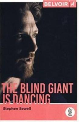 The Blind Giant is Dancing - Stephen Sewell