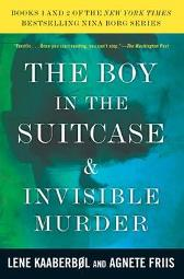 Boy In The Suitcase, The / Invisible Murder - Lene Kaaberbol Agnete Friis