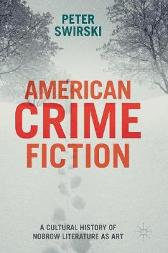 American Crime Fiction - Peter Swirski