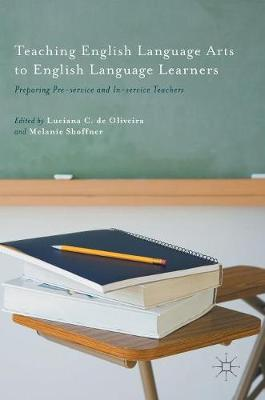 Teaching English Language Arts to English Language Learners - Luciana C. De Oliveira