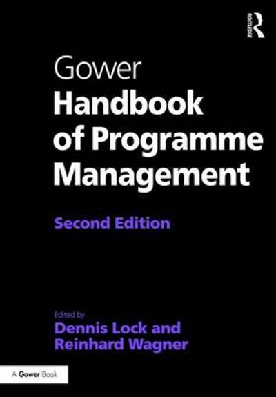 Gower Handbook of Programme Management - Dennis Lock