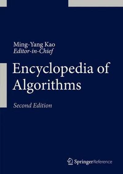 Encyclopedia of Algorithms - Ming Yang Kao