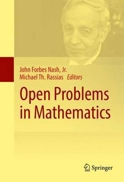 Open Problems in Mathematics - John Forbes Nash, Jr.