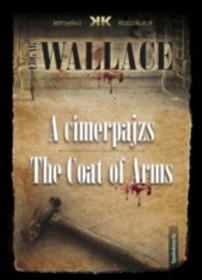 cimerpajzs - The Coat of Arms - Edgar Wallace