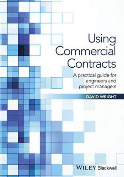 Using Commercial Contracts - David Wright