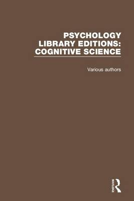Psychology Library Editions: Cognitive Science - Various