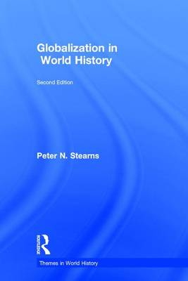 Globalization in World History - Peter N. Stearns
