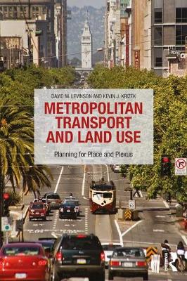 Metropolitan Transport and Land Use - David M. Levinson