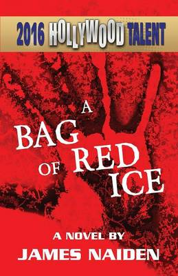 A Bag of Red Ice (Hollywood Talent) -