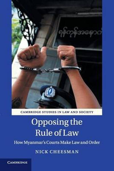 Opposing the Rule of Law - Nick Cheesman
