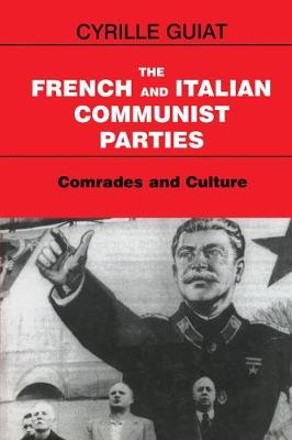 The French and Italian Communist Parties - Cyrille Guiat