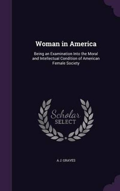 Woman in America - A J Graves