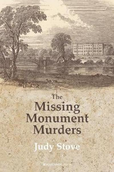 The Missing Monuments Murders - Judy Stove