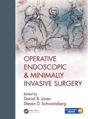 Operative Endoscopic and Minimally Invasive Surgery - Steven Schwaitzberg