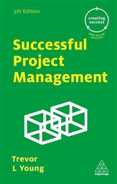Successful Project Management - Trevor L. Young