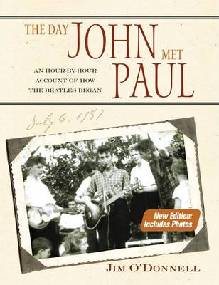 The Day John Met Paul - Jim O'Donnell
