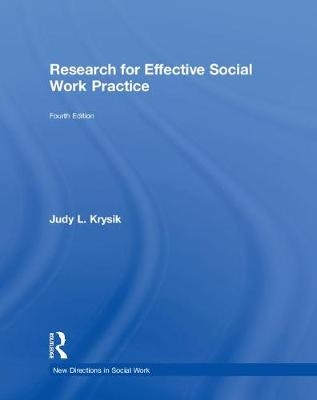 Research for Effective Social Work Practice - Judy L. Krysik