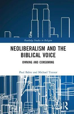 Neoliberalism and the Biblical Voice - Paul Babie