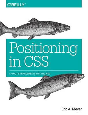 Positioning in CSS - Eric Meyer