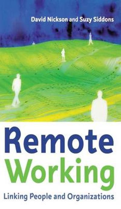 Remote Working - David Nickson