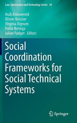Social Coordination Frameworks for Social Technical Systems - Huib Aldewereld